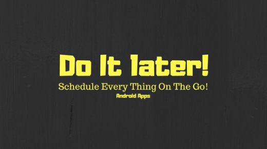 Do It later!